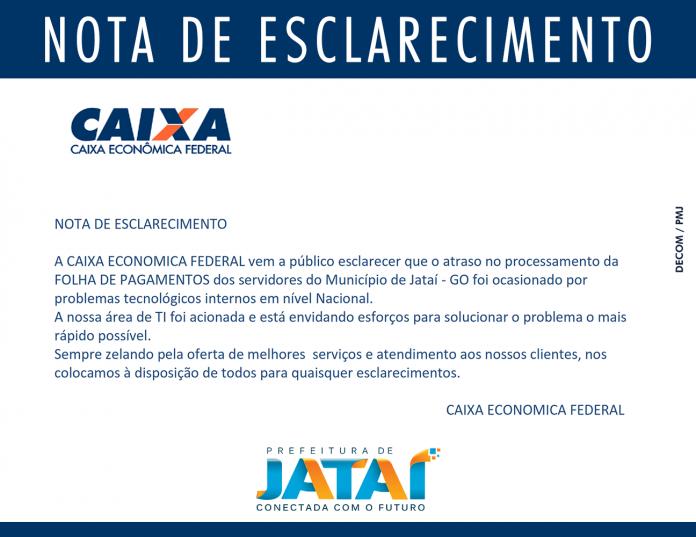Nota de Esclarecimento – Caixa Econômica Federal   Prefeitura de Jataí 4e6daf1cf4