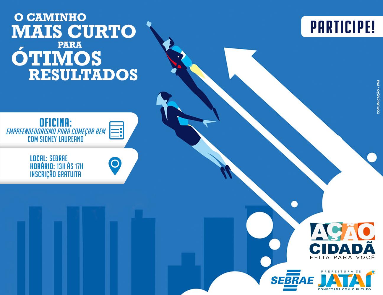 Sebrae Promove Minicurso Empreendedorismo Para Come Ar Bem Dentro