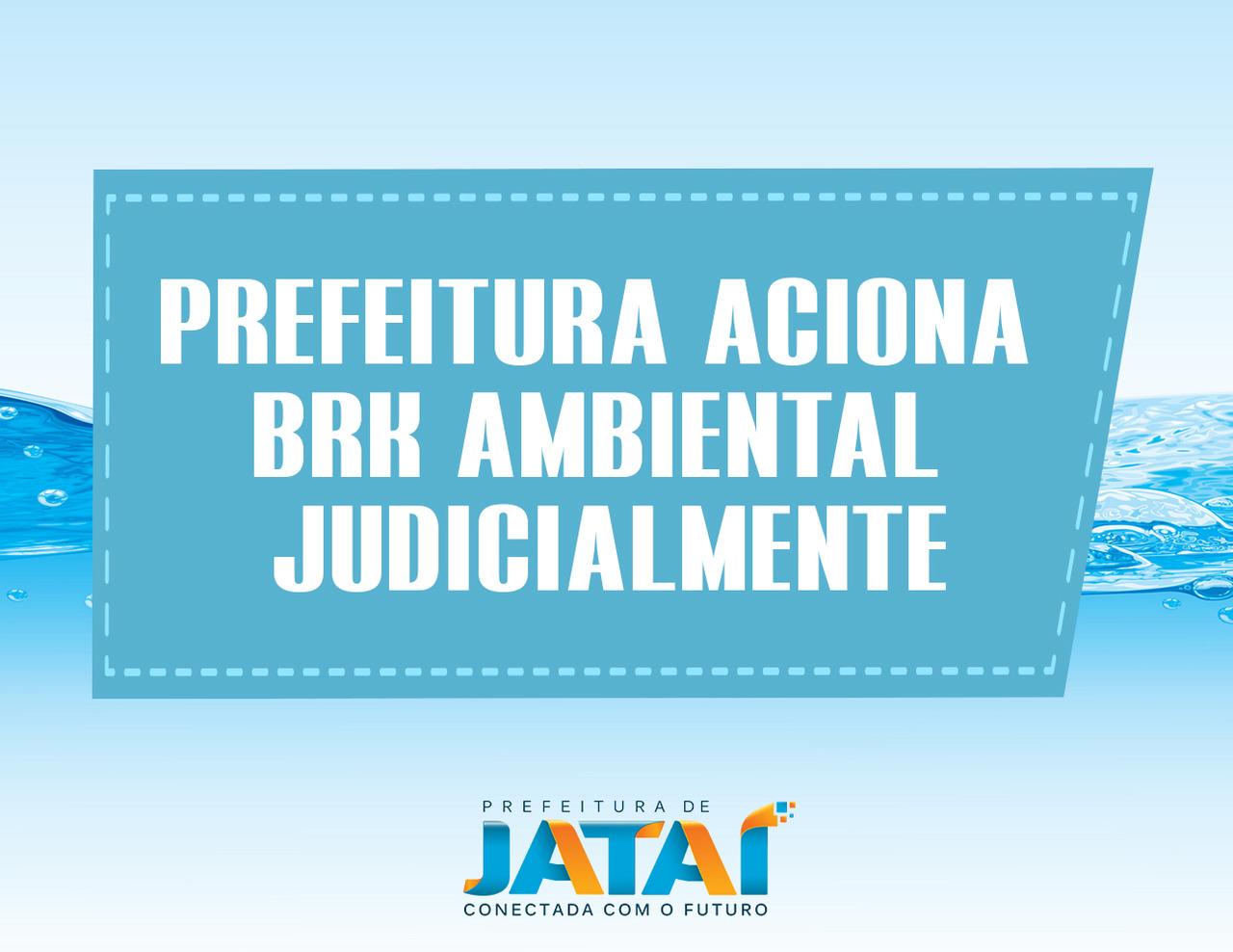 5291d50c6 SANEAMENTO BÁSICO   Prefeitura de Jataí aciona BRK Ambiental ...