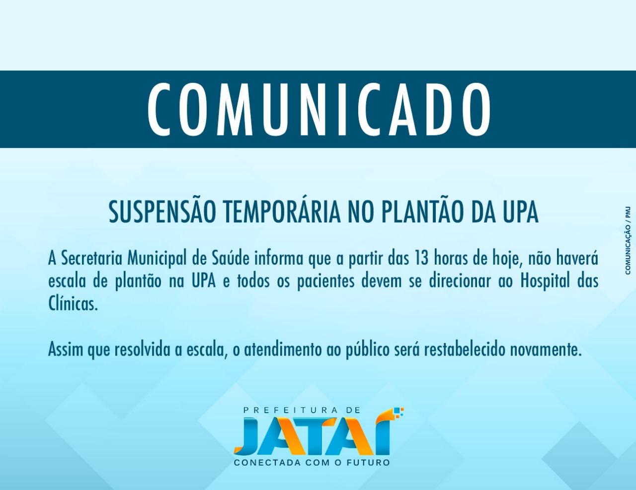 Comunicado Suspensão Temporária No Plantão Da Upa